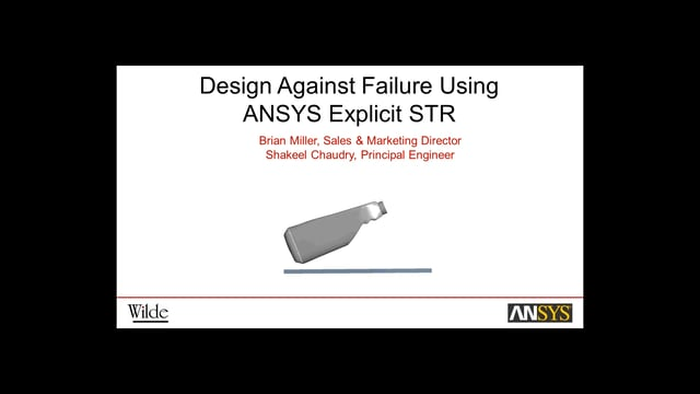 Design Against Failure Using ANSYS Explicit STR