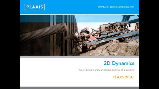 PLAXIS 2D Dynamics Capability tb