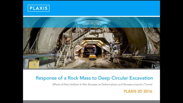 PLAXIS 2D Modelling of Rock Mass to Circular Excavation tb