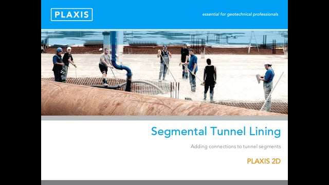 PLAXIS 2D Modelling of Segmental Tunnel Lining tb