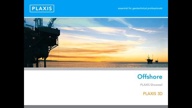 PLAXIS 3D for Offshore Applications tb