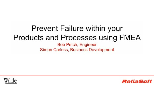 prevent failure products and processes fmea