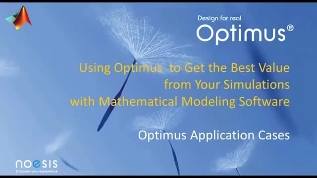 Overview Video: Using Optimus with MATLAB, MapleSim and