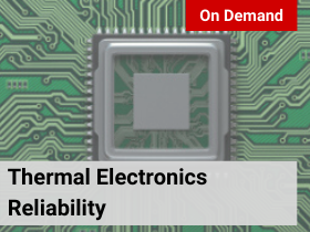 Thermal Electronics Reliability